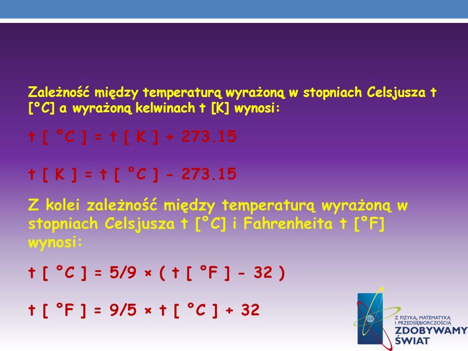 t [ °C ] = t [ K ] + 273.15 t [ K ] = t [ °C ] - 273.15